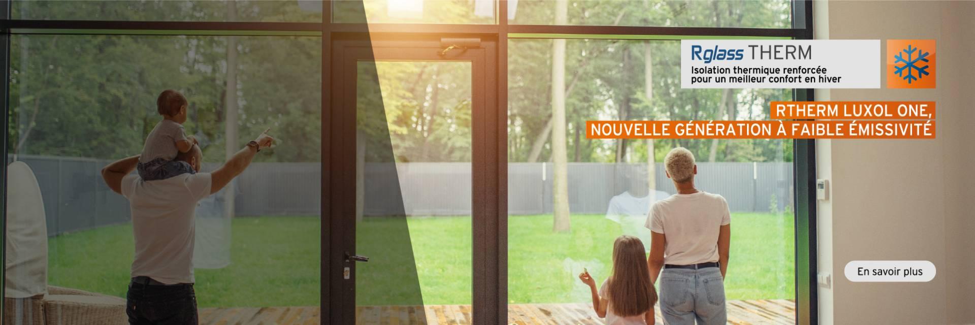 rTherm Luxol, nouvelle génération de verre à faible émissivité